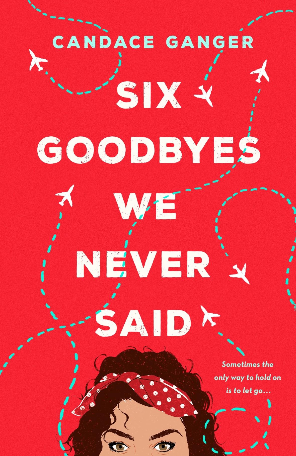 Six Goodbyes We Never Said_FC.jpg